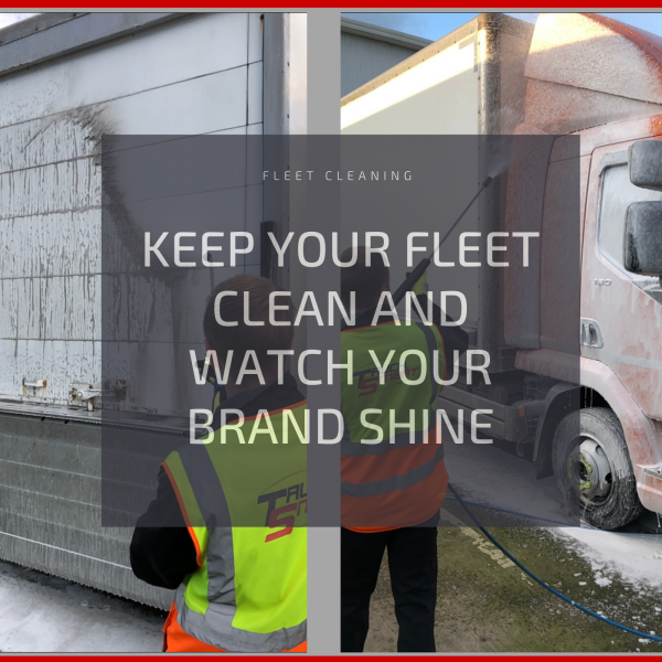 Improving your company image - Keep your fleet clean and watch your brand shine.