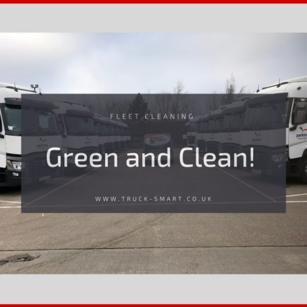 Green & Clean - How using a mobile truck washing company will minimise the environmental impact of your fleet