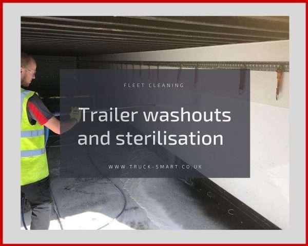 Truck Smart service in the spotlight: Trailer washouts & sterilisation